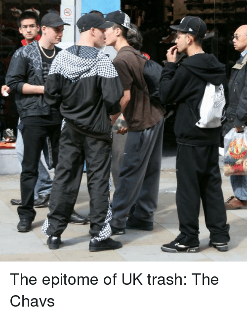 the-epitome-of-uk-trash-the-chavs-32727220.png