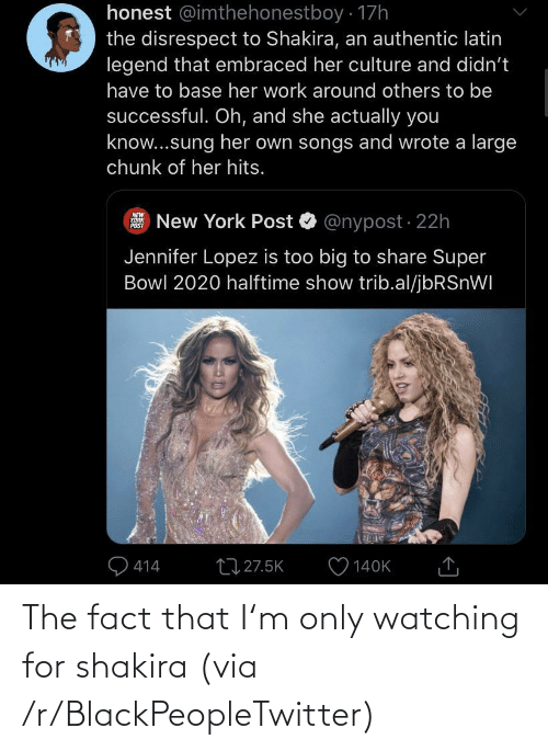 fact: The fact that I'm only watching for shakira (via /r/BlackPeopleTwitter)