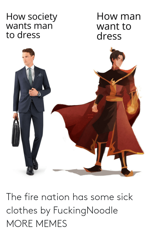 Fire: The fire nation has some sick clothes by FuckingNoodle MORE MEMES