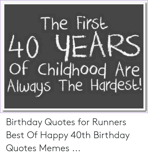 🇲🇽 25 Best Memes About 40Th Birthday Quotes
