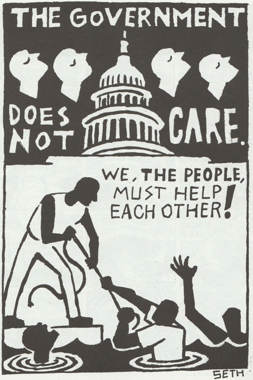 Does Not: THE GoVERNMENT  DOES  NoT  후 CARE  WE,THE PEOPLE,  MUST HELP  EACH OTHER  SETH