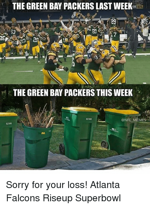 The Green Ban Packerslast Nfl The Green Bay Packers Thisweek Memes