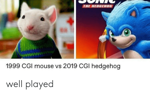 Hedgehog, Mouse, and Cgi: THE HEDGEH0G  1999 CGl mouse vs 2019 CGI hedgehog well played