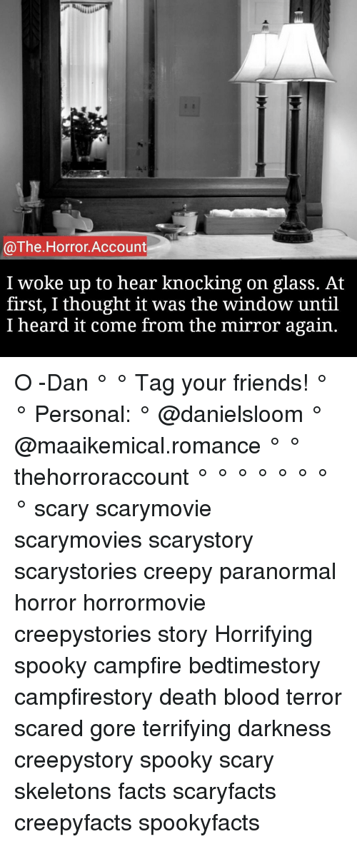 The Horror Account I Woke Up to Hear Knocking on Glass at First I