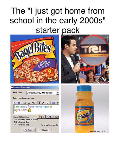 """Ã'´Ã'´Ã'´Ã'´: The """"I just got home from  school in the early 2000s""""  starter pack  TreL  PEPPERONI  & Edit Away Message  Erter label  Default Away Message  Erter new Away message:  A A  A. A  I am away from mycomputer  right now  runny  SpecialCharacters:  xn Screen name ol  buddy  Current time  Save for later use R  via reddit user  0-0"""