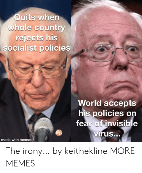 Irony: The irony… by keithekline MORE MEMES