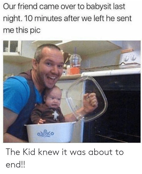 end: The Kid knew it was about to end!!