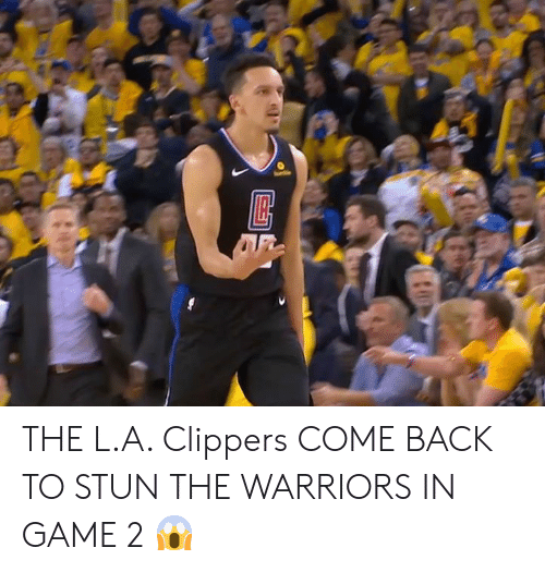 Memes, Clippers, and Game: THE L.A. Clippers COME BACK TO STUN THE WARRIORS IN GAME 2 😱