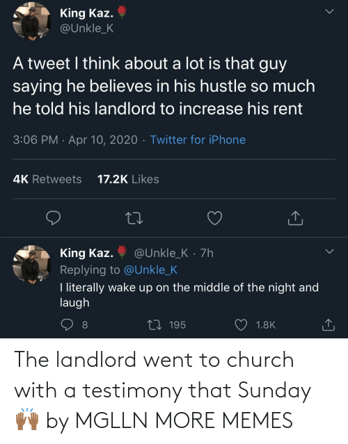 Sunday: The landlord went to church with a testimony that Sunday 🙌🏾 by MGLLN MORE MEMES