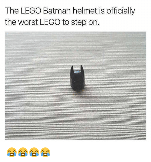 Batman, Lego, and The Worst: The LEGO Batman helmet is officially  the worst LEGO to step on. 😂😂😂😂