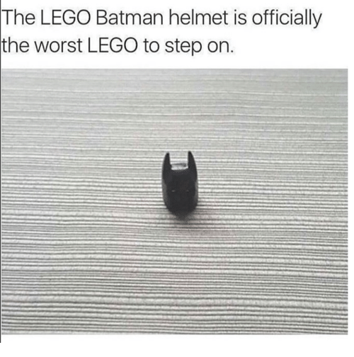 Batman, Lego, and The Worst: The LEGO Batman helmet is officially  the worst LEGO to step on.