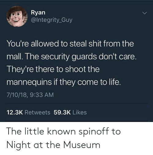 Known: The little known spinoff to Night at the Museum