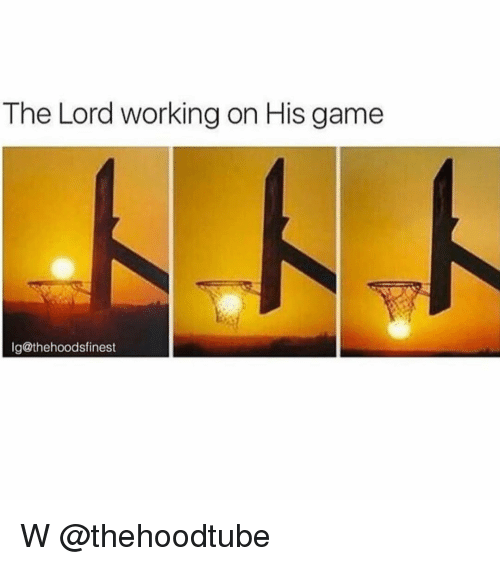 Memes, Game, and 🤖: The Lord working on His game  Ig@thehoodsfinest W @thehoodtube