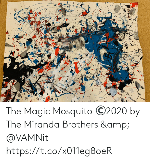 brothers: The Magic Mosquito ©️2020 by The Miranda Brothers & @VAMNit https://t.co/x011eg8oeR