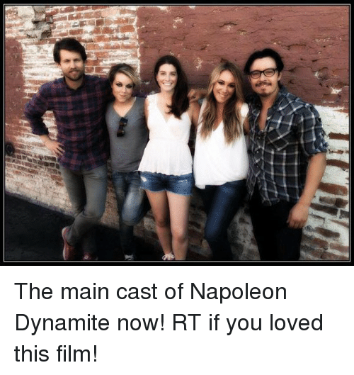 Napoleon Dynamite: The main cast of Napoleon Dynamite now! RT if you loved this film!