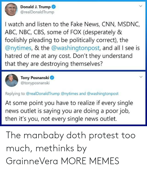 Protest: The manbaby doth protest too much, methinks by GrainneVera MORE MEMES