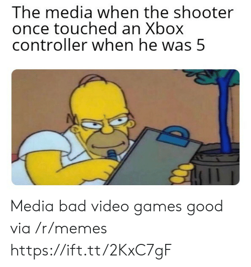 controller: The media when the shooter  once touched an Xbox  controller when he was 5 Media bad video games good via /r/memes https://ift.tt/2KxC7gF