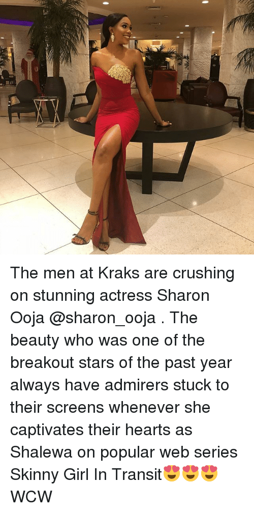breakout: The men at Kraks are crushing on stunning actress Sharon Ooja @sharon_ooja . The beauty who was one of the breakout stars of the past year always have admirers stuck to their screens whenever she captivates their hearts as Shalewa on popular web series Skinny Girl In Transit😍😍😍 WCW