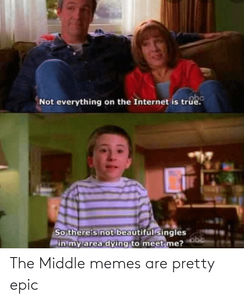 The Middle: The Middle memes are pretty epic