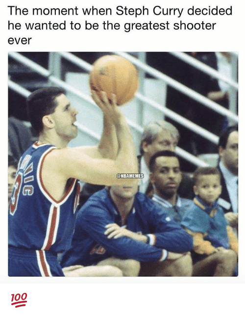 Nba, Steph Curry, and Curry: The moment when Steph Curry decided  he wanted to be the greatest shooter  ever  @NBAMEMES 💯