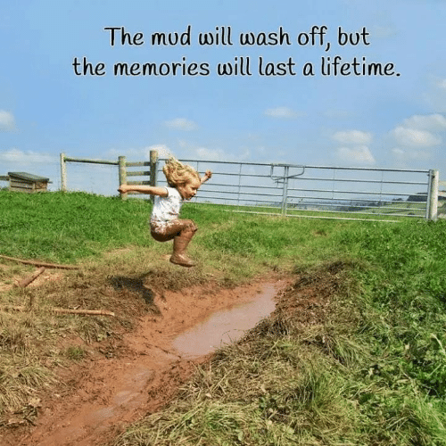 Memes, 🤖, and Mud: The mud will wash off, bot  the memories will last a ifetime