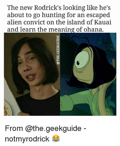 ohana: The new Rodrick's looking like he's  about to go hunting for an escaped  alien convict on the island of Kauai  and learn the meaning of ohana. From @the.geekguide - notmyrodrick 😂