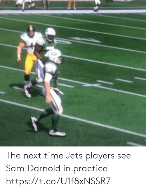 sam: The next time Jets players see Sam Darnold in practice https://t.co/U1f8xNSSR7