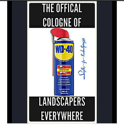 Image: The OFFICAL COLOGNE OF -40 LANDSCAPERS EVERYWHERE | the Office ...