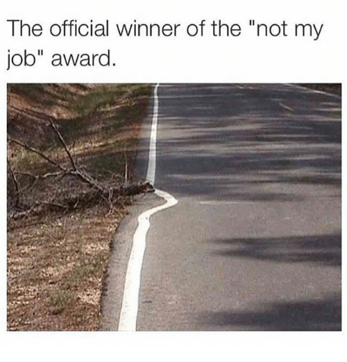"Funny, Jobs, and Job: The official winner of the ""not my  job"" award"