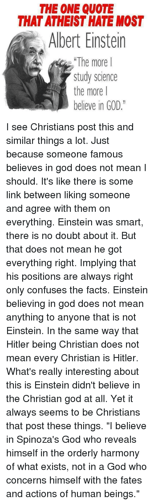 The One Quote That Atheist Hate Most A Albert Einstein The More I
