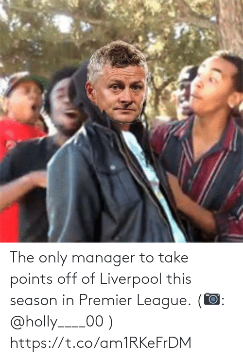 premier: The only manager to take points off of Liverpool this season in Premier League. (📷: @holly____00 ) https://t.co/am1RKeFrDM
