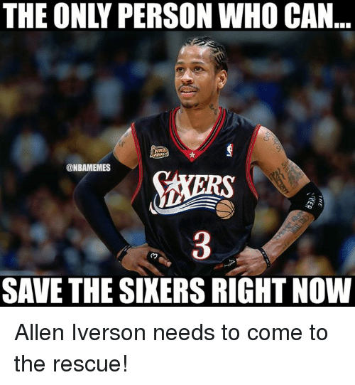 Allen Iverson: THE ONLY PERSON WHO CAN  NB  @NBAMEMES  RS  3  SAVE THE SINERS RIGHT NOW Allen Iverson needs to come to the rescue!