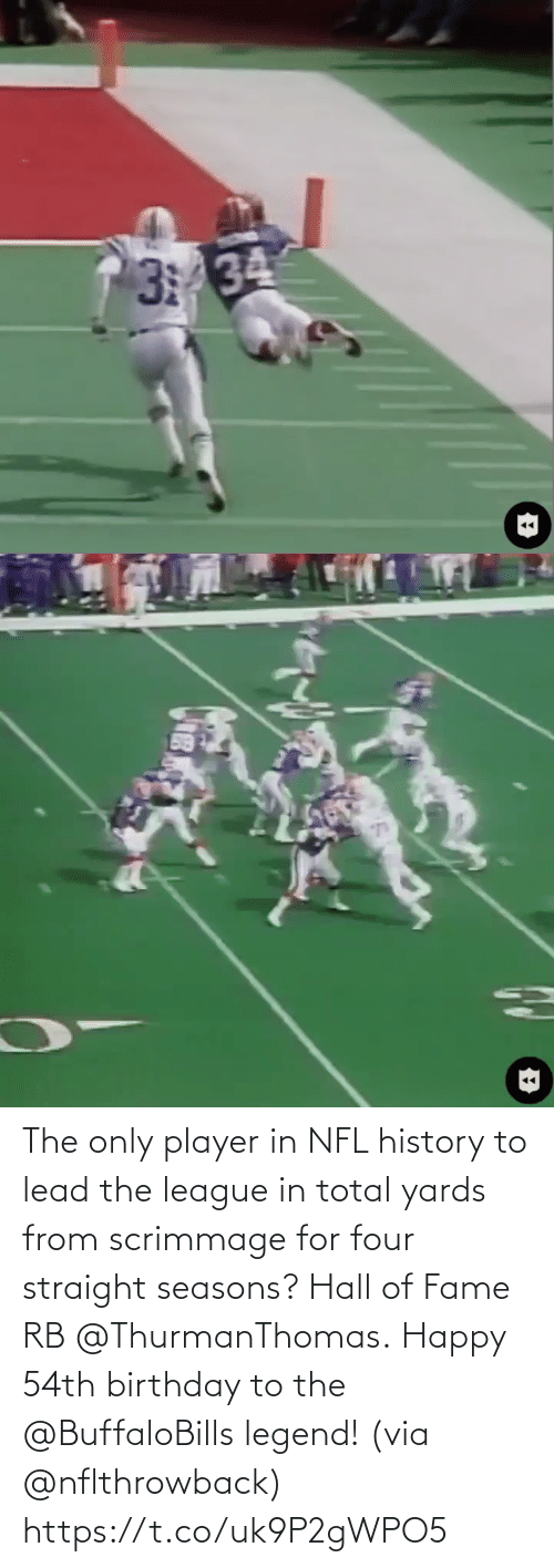 The League: The only player in NFL history to lead the league in total yards from scrimmage for four straight seasons? Hall of Fame RB @ThurmanThomas.  Happy 54th birthday to the @BuffaloBills legend! (via @nflthrowback) https://t.co/uk9P2gWPO5