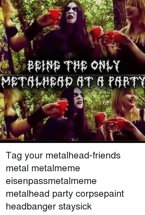 gay metalheads dating Yelp is actually the best dating site that no one's ever used for dating i'm a dating consultant (i run dateworkingcom ), and i've actually been using yelp for dating for over 2 years it's damn effective.