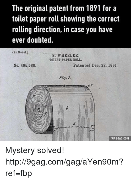 The original patent from 1891 for a toilet paper roll showing the dank and paper the original patent from 1891 for a toilet paper malvernweather Image collections