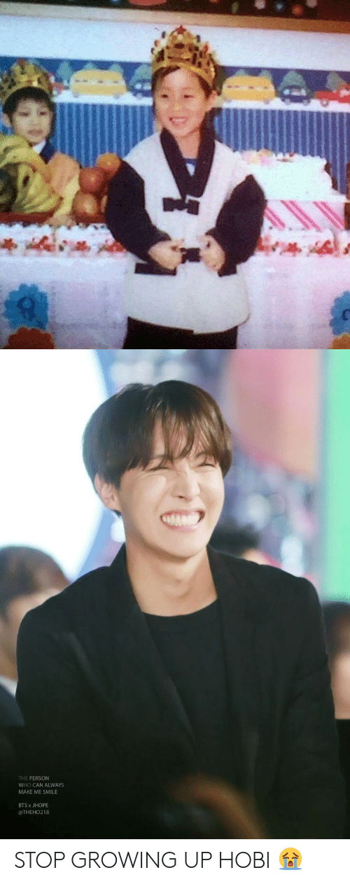 Growing Up, Smile, and Bts: THE PERSON  WHO CAN ALWAYS  MAKE ME SMILE  BTS x JHOPE  @THEHO218 STOP GROWING UP HOBI 😭