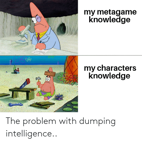 dumping: The problem with dumping intelligence..