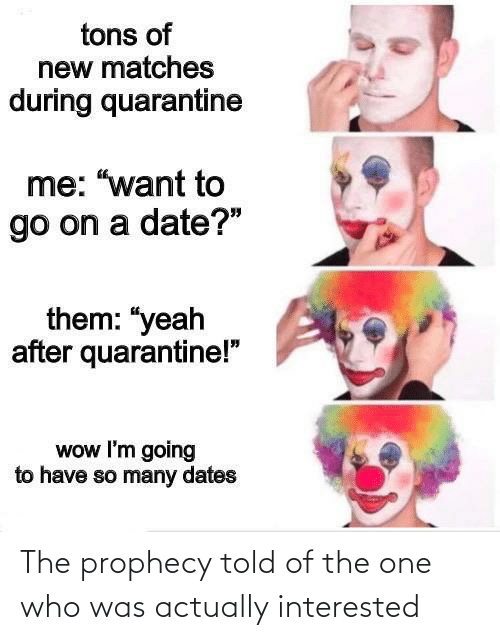 The One: The prophecy told of the one who was actually interested