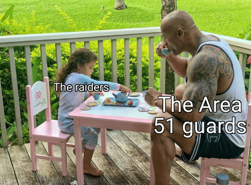 Raiders, Area 51, and The: The raiders  The Area  51 guards