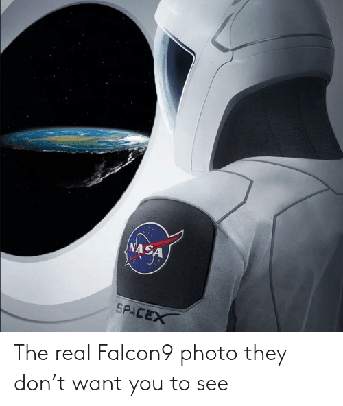 To See: The real Falcon9 photo they don't want you to see