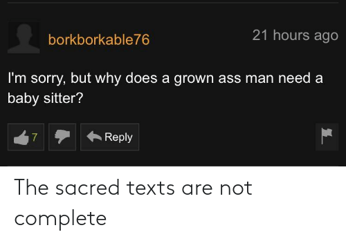 Are Not: The sacred texts are not complete