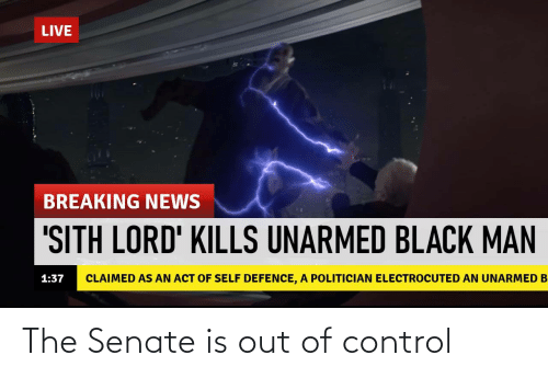 senate: The Senate is out of control