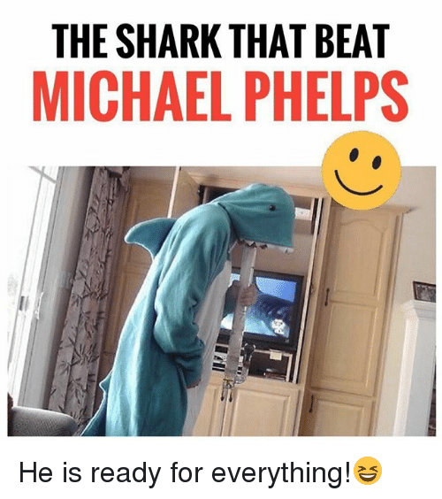 Michael Phelps: THE SHARK THAT BEAT  MICHAEL PHELPS He is ready for everything!😆