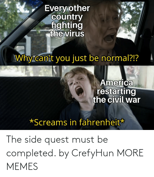 Must: The side quest must be completed. by CrefyHun MORE MEMES