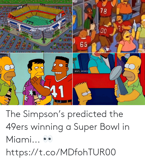 San Francisco 49ers, Football, and Nfl: The Simpson's predicted the 49ers winning a Super Bowl in Miami... 👀 https://t.co/MDfohTUR00