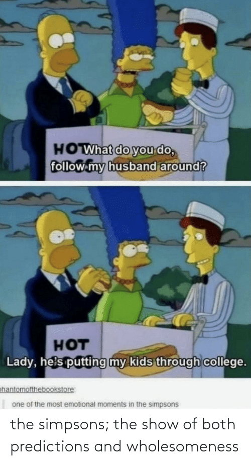 The Simpsons: the simpsons; the show of both predictions and wholesomeness