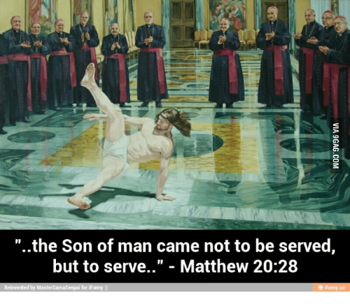 Son Of Man Came To Serve