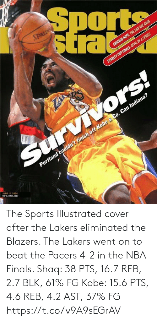 pts: The Sports Illustrated cover after the Lakers eliminated the Blazers.   The Lakers went on to beat the Pacers 4-2 in the NBA Finals.   Shaq: 38 PTS, 16.7 REB, 2.7 BLK, 61% FG Kobe: 15.6 PTS, 4.6 REB, 4.2 AST, 37% FG https://t.co/v9A9sEGrAV