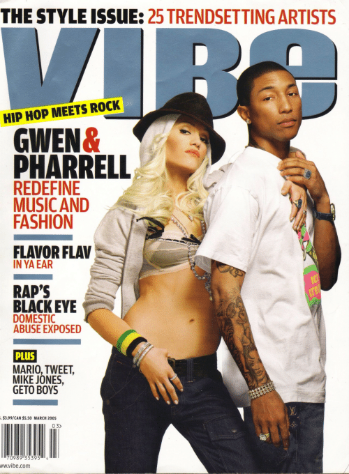 raps: THE STYLE ISSUE: 25 TRENDSETTING ARTISTS  HIP HOP MEETS ROCK  GWEN&  PHARRELL  REDEFINE  MUSIC AND  FASHION  FLAVOR FLAV  IN YA EAR  RAP'S  BLACKEYE  DOMESTIC  ABUSE EXPOSED  PLUS  MARIO, TWEET,  MIKE JONES,  GETO BOYS  3.99/CAN $5.50 MARCH 200s  03>  ww.vibe.com