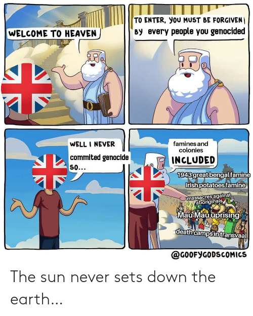 down: The sun never sets down the earth…